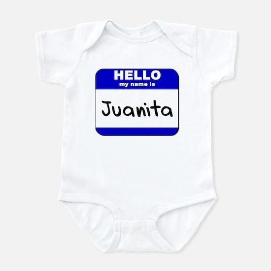 hello my name is juanita  Infant Bodysuit