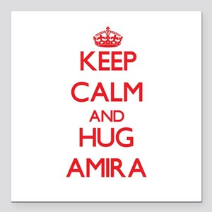 "Keep Calm and Hug Amira Square Car Magnet 3"" x 3"""