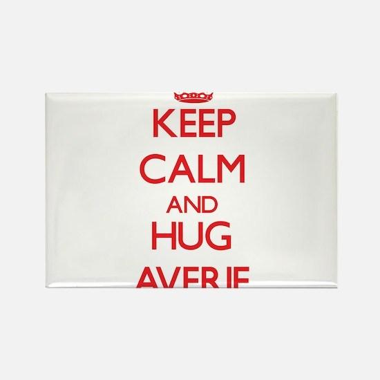 Keep Calm and Hug Averie Magnets