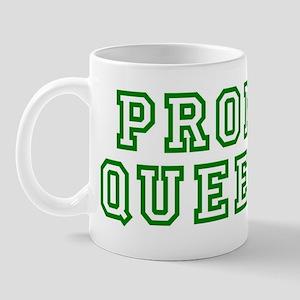 """""""Prom Queen"""" Mug"""