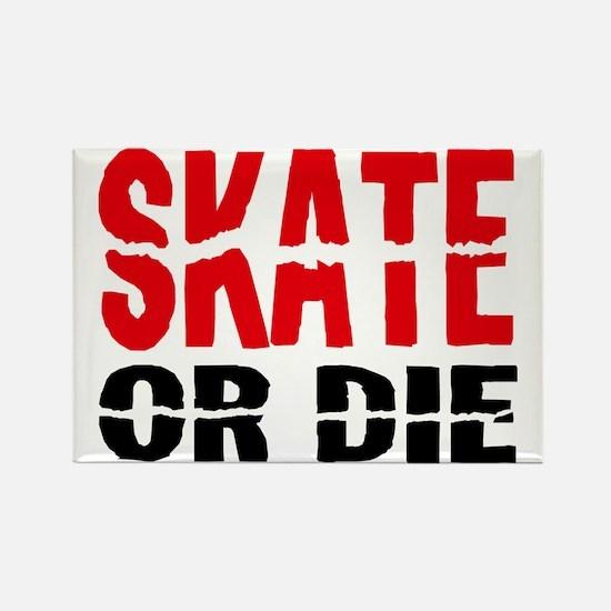 skate or die Rectangle Magnet