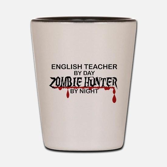 Zombie Hunter - English Teacher Shot Glass