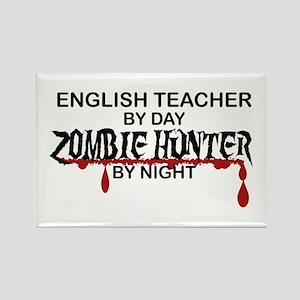 Zombie Hunter - English Teacher Rectangle Magnet