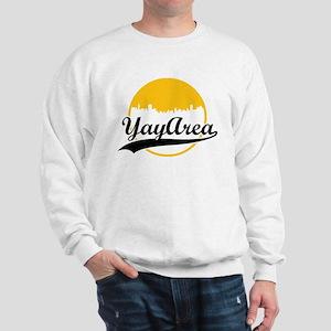 Yay Area Sweatshirt