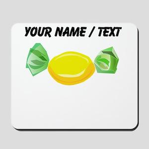 Custom Piece Of Candy Mousepad
