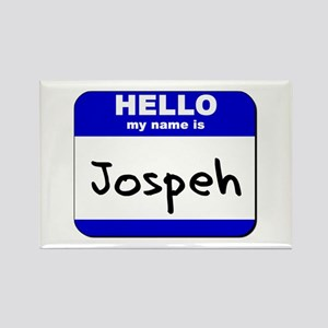 hello my name is jospeh Rectangle Magnet