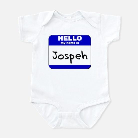 hello my name is jospeh  Infant Bodysuit