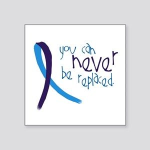 Suicide Awareness-Never Replaced Sticker
