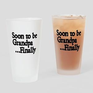 Soon to be Grandpa...Finally Drinking Glass