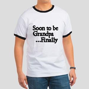 Soon to be Grandpa...Finally T-Shirt