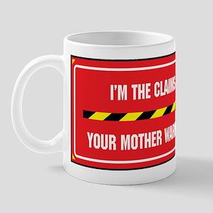 I'm the Claims Adjuster Mug