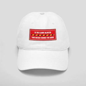 I'm the Claims Adjuster Cap