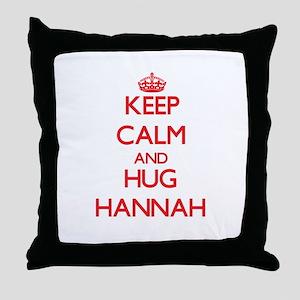 Keep Calm and Hug Hannah Throw Pillow