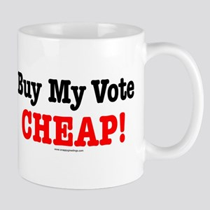 Buy My Vote Mug