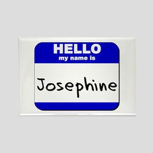 hello my name is josephine Rectangle Magnet
