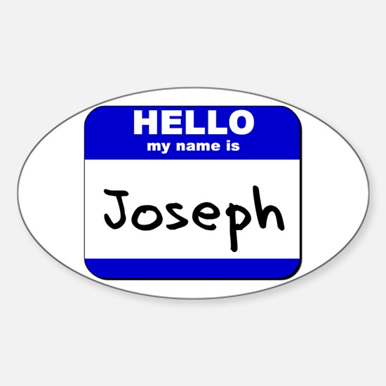 hello my name is joseph Oval Decal