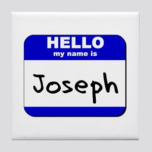 hello my name is joseph  Tile Coaster