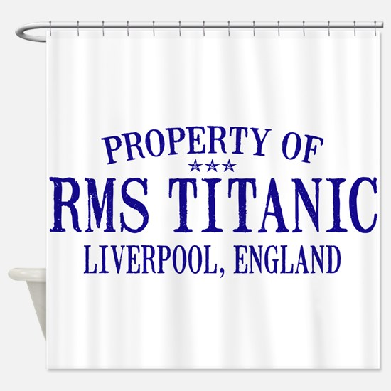TITANIC PROPERTY.png Shower Curtain