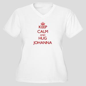 Keep Calm and Hug Johanna Plus Size T-Shirt