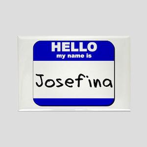hello my name is josefina Rectangle Magnet