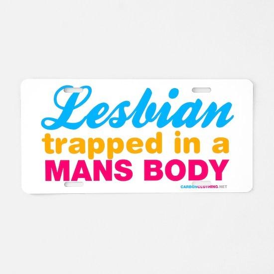 Cool Lesbian humor Aluminum License Plate
