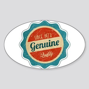 Retro Genuine Quality Since 1973 Sticker (Oval)