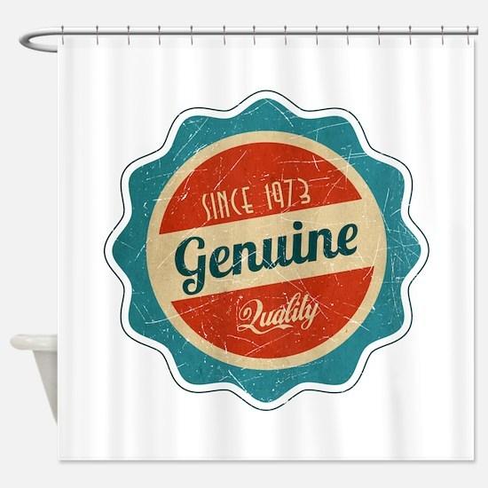 Retro Genuine Quality Since 1973 Shower Curtain