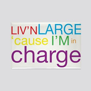 Livn Large cause Im in Charge Magnets