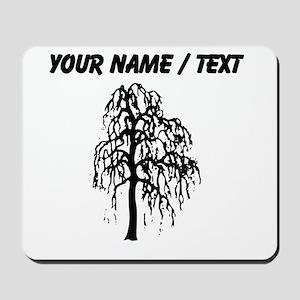 Custom Willow Tree Mousepad