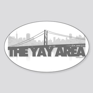 The Yay Area Oval Sticker