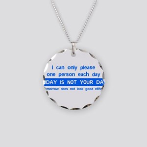 Not Your Day... Necklace Circle Charm