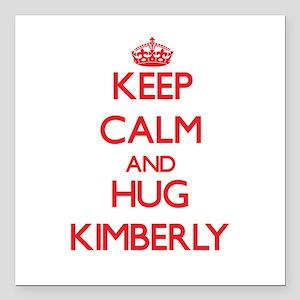 "Keep Calm and Hug Kimberly Square Car Magnet 3"" x"