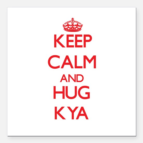 "Keep Calm and Hug Kya Square Car Magnet 3"" x 3"""