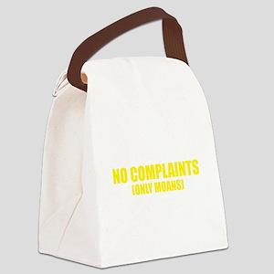 No Complaints, Only Moans Canvas Lunch Bag