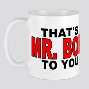 MR. BOB Mug