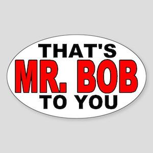 MR. BOB Oval Sticker