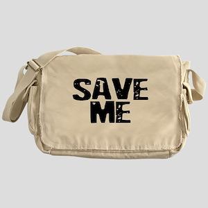 Save Me! Messenger Bag