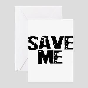 Save Me! Greeting Card