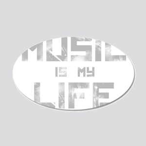 Music Is My Life 20x12 Oval Wall Decal