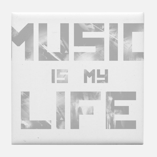 Music Is My Life Tile Coaster
