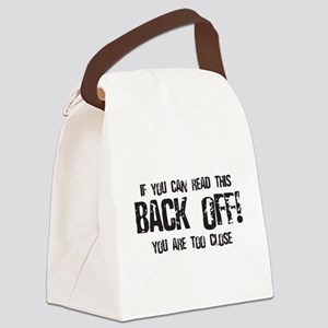 Back off! Canvas Lunch Bag