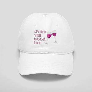 LIVING THE GOOD LIFE Baseball Cap