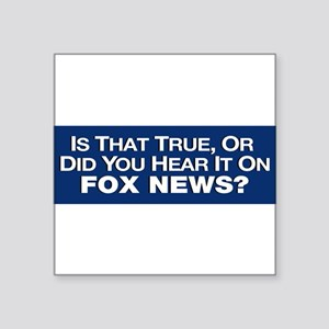 True or Fox News? Sticker