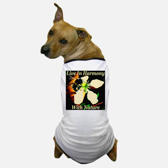 Live In Harmony With Nature Dog T-Shirt