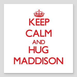 "Keep Calm and Hug Maddison Square Car Magnet 3"" x"