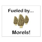 Fueled by Morels Small Poster