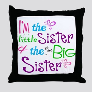 Im a littl and big sister Throw Pillow