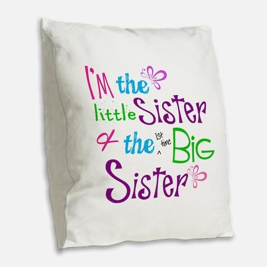 Im a littl and big sister Burlap Throw Pillow