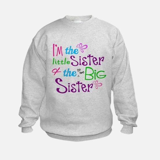 Im a littl and big sister Sweatshirt