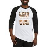 More Wine Baseball Jersey